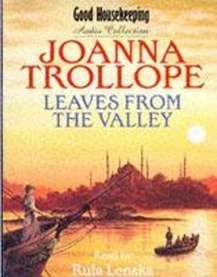 Leaves from the Valley - Trollope, Joanna