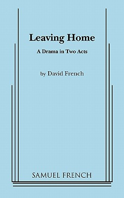 Leaving Home - French, David