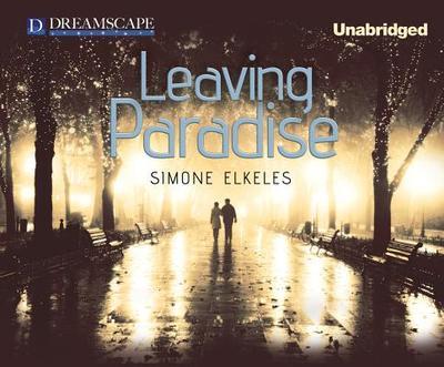 Leaving Paradise - Elkeles, Simone