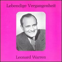 Lebendige Vergangenheit: Leonard Warren - Jan Peerce (vocals); Leonard Warren (vocals); Robert Shaw Chorale (choir, chorus); RCA Victor Orchestra and Chorus