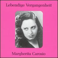 Lebendige Vergangenheit: Margherita Carosio - Carlo Tagliabue (vocals); Margherita Carosio (soprano)