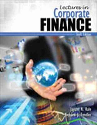 Lectures in Corporate Finance - Kale, Jayant R., and Fendler, Richard J