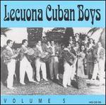 Lecuona Cuban Boys, Vol. 5 (1932-1940)