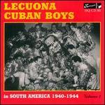 Lecuona Cuban Boys, Vol. 7: In South America (1940-1944)