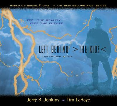 Left Behind: The Kids Live-Action Audio 4 - Jenkins, Jerry B, and LaHaye, Tim, Dr.