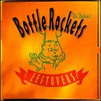 Leftovers - Bottle Rockets