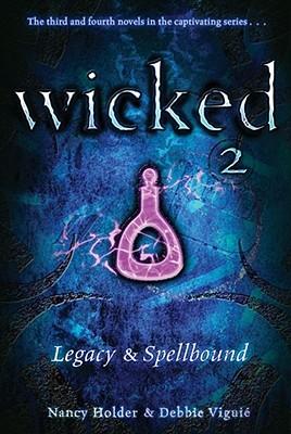 Legacy and Spellbound - Holder, Nancy, and Viguie, Debbie