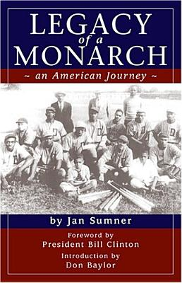 Legacy of a Monarch: An American Journey - Sumner, Jan