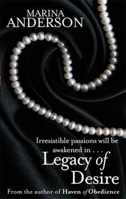 Legacy of Desire - Anderson, Marina