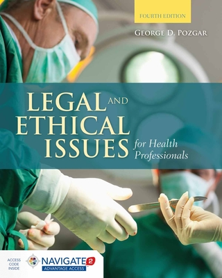 Legal and Ethical Issues for Health Professionals - Pozgar, George D, MBA, CHE