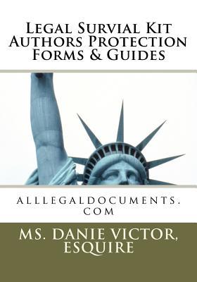Legal Survival Kit Authors Protection Forms & Guides - Victor, Esquire MS Danie