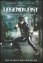Legend of the Fist: The Return of Chen Zhen - Andrew Lau