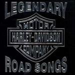 Legendary Harley-Davidson Road Songs