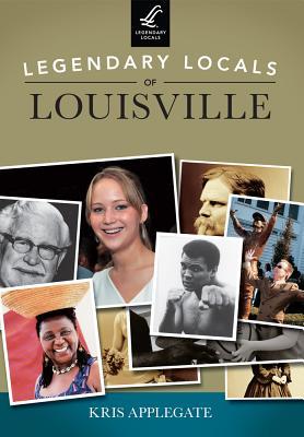 Legendary Locals of Louisville - Applegate, Kris