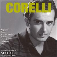 Legendary Performances of Corelli [Box Set] - Alfredo Giacomotti (vocals); Angelo Mercuriali (vocals); Antonio Cassinelli (vocals); Birgit Nilsson (soprano);...
