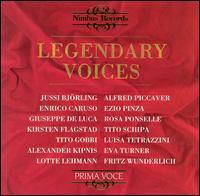Legendary Voices, Vol. 1 - Alexander Kipnis (vocals); Alfred Piccaver (vocals); Enrico Caruso (vocals); Eva Turner (soprano); Ezio Pinza (vocals);...