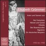 Legenden des Gesanges, Vol. 11: Elisabeth Grümmer