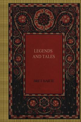 Legends and Tales - Harte, Bret