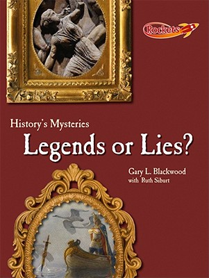 Legends or Lies? - Blackwood, Gary L