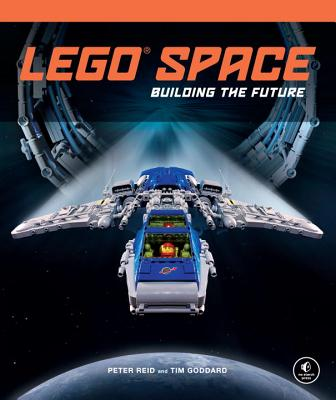 Lego Space: Building the Future - Reid, Peter, and Goddard, Tim