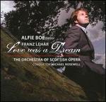 Leh�r: Love was a Dream