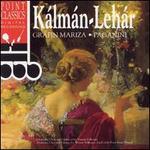 Lehar & Kàlmàn: Operetta Medleys