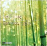 Lei Liang: Bamboo Lights