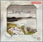 Leighton: Organ Concerto; Concerto for String Orchestra; Symphony for Strings