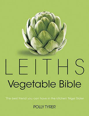 Leiths Vegetable Bible - Tyrer, Polly
