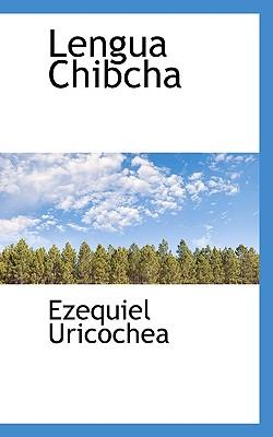 Lengua Chibcha - Uricochea, Ezequiel