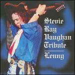 Lenny: A Salute to Stevie Ray Vaughan