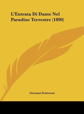 L'Entrata Di Dante Nel Paradiso Terrestre (1890) - Federzoni, Giovanni