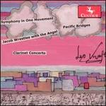 Leo Kraft: Symphony in One Movement; Pacific Bridges; Jacob Wrestles with the Angel; Clarinet Concerto