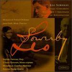 Leo Sowerby: Harp Concerto; Rhapsody; Serenade; Songs of Resignation