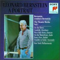 Leonard Bernstein: The Theatre Works, Vol. 1 - Antonia Butler (soprano); Chris Alexander (vocals); Columbia Wind Ensemble; George Gaynes (vocals); John Reardon (vocals); Julian Patrick (baritone); Julian Patrick (bass); Mark Brown (baritone); Michael Clarke (tenor); Nancy Reardon (vocals)