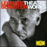 Leonard Bernstein: Theatre Works