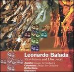 Leonardo Balada: Revolution and Discovery