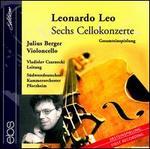 Leonardo Leo: 6 Cello Concertos