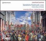 Leonhard Lechner: Geistliche Festmusik (1582)