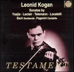 Leonid Kogan plays Sonatas by Ysaÿe, Leclair, Telemann, Locatelli