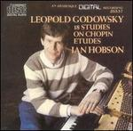 Leopold Godowsky: 18 Studies on Chopin Etudes