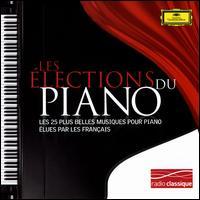 Les Élections du Piano - Brigitte Engerer (piano); Claudio Arrau (piano); Emil Gilels (piano); Jean-Yves Thibaudet (piano); Lang Lang (piano); Lilya Zilberstein (piano); Martha Argerich (piano); Nikita Magaloff (piano); Pascal Rogé (piano); Radu Lupu (piano)