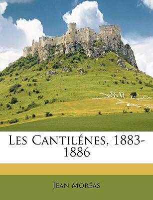 Les Cantilnes, 1883-1886 - Moras, Jean