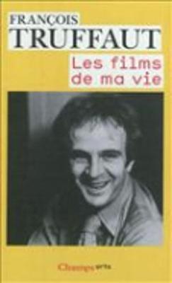 Les films de ma vie - Truffaut, Francois