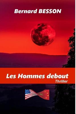 Les Hommes Debout - Besson, Bernard