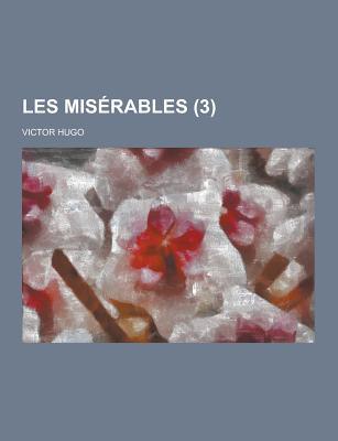 Les Miserables (3) - Hugo, Victor