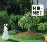 Les Musiques de Claude Monet: Ravel, Debussy, Faur? & Saint-Sa?ns