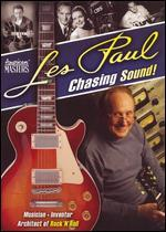 Les Paul: Chasing Sound!