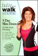Leslie Sansone: Walk at Home - 5 Day Slim Down -
