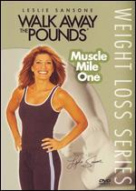 Leslie Sansone: Walk Away the Pounds - Muscle Mile One